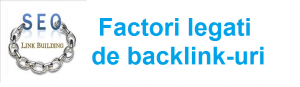 Factori legati de backlink-uri